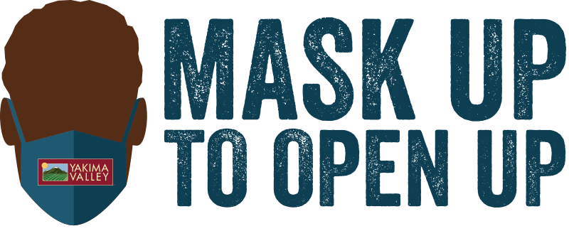 Mask Up to Open Up in Yakima County